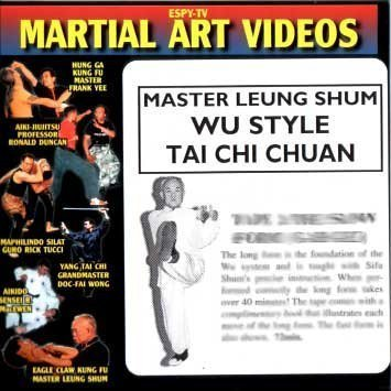 WU STYLE TAI CHI CHUAN 1: THE LONG FORM (GAH GEE) by ESPY-TV Martial Art Videos by ESPY-TV Martial Art Videos