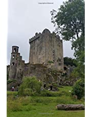 Blarney Castle Cork Ireland Journal: 150 page lined notebook/diary