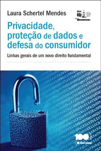 Privacidade, Proteção de Dados e Defesa do Consumidor - Série IDP