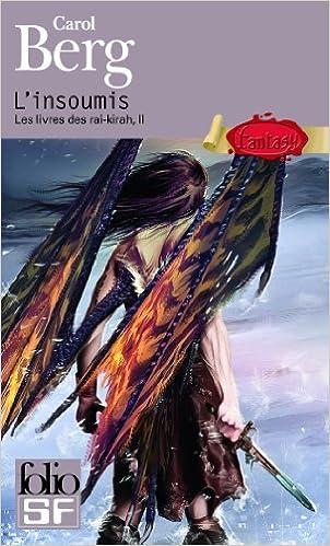 Les Livres Des Rai Kirah Iia A L Insoumis 9782070442942