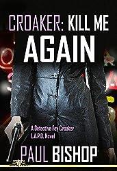 Croaker: Kill Me Again