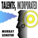 Talents Incorporated | Murray Leinster