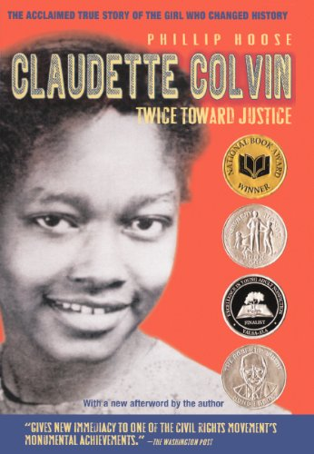 Claudette Colvin: Twice Toward Justice (Turtleback School & Library Binding Edition)