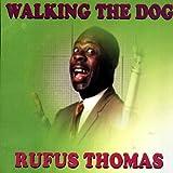 Walking the Dog by Rufus Thomas (2006-03-28)