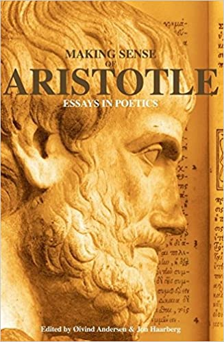 com making sense of aristotle essays in poetics  making sense of aristotle essays in poetics
