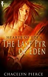 The Last Pyr of Eden (Hearts of Eden)