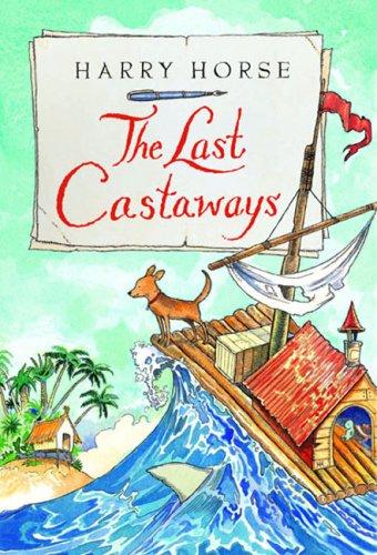 The Last Castaways (Harry Horse's Last...)