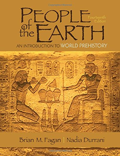205966551 - People of the Earth: An Introduction to World Prehistory