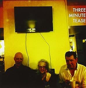 Three Minute Tease