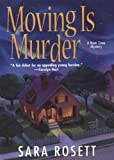Front cover for the book Moving is Murder by Sara Rosett