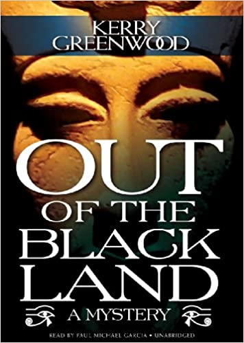 Out of the Black Land: Amazon.es: Kerry Greenwood, Paul ...