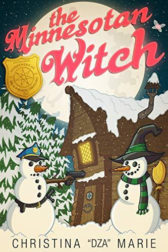 "The Minnesotan Witch: a novella by [""DZA"" Marie, Christina]"