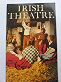 img - for Irish Theatre (The Irish heritage series) book / textbook / text book