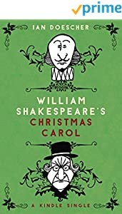 William Shakespeare's Christmas Carol (Kindle Single)