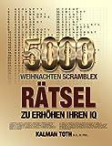 5000 Weihnachten Scramblex Ratsel Zu Erhohen Ihren IQ, Kalman Toth M.A. M.PHIL., 1494201291