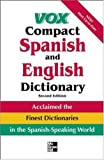 Vox Compact Spanish and English Dictionary : English-Spanish/Spanish-English, Vox, 0071396527