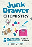 img - for Junk Drawer Chemistry: 50 Awesome Experiments That Don't Cost a Thing (Junk Drawer Science) book / textbook / text book