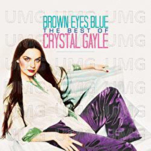 Brown Eyes Blue  The Best Of Crystal Gayle