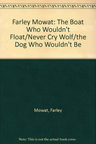 Buy mowat, farley the boat who wouldn't float