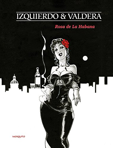 (Rosa de La Habana (HORS-COLLECTION) (French Edition))
