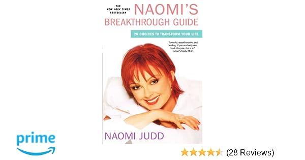 Naomi's Breakthrough Guide: 20 Choices to Transform Your