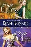 The Wild Duchess / The Willful Duchess (The Duchess Club) (Volume 1)