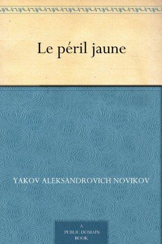 Le péril jaune (French Edition)