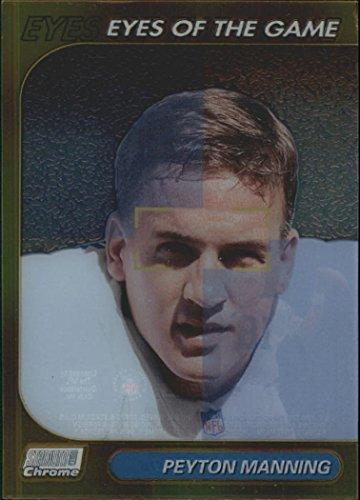 1999 Stadium Club Chrome Eyes of the Game Refractors 25 Peyton Manning (1999 Topps Chrome Football)