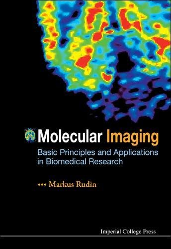 Molecular Imaging  Basic Principles And Applications In Biomedical Research