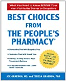 img - for Best Choices From the People's Pharmacy: What You Need to Know Before Your Next Visit to the Doctor or Drugstore book / textbook / text book