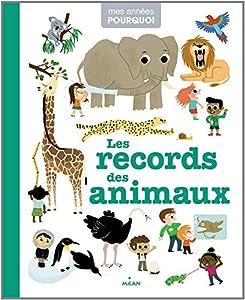 """Afficher """"Les Records des animaux"""""""