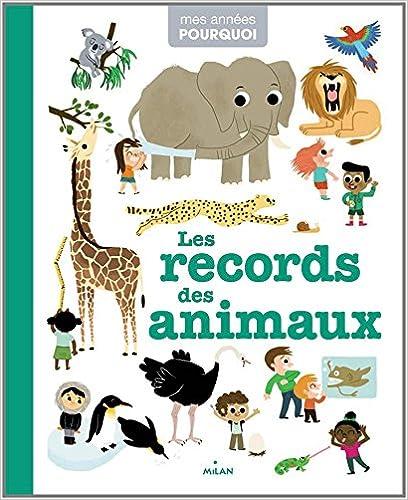 Livre gratuits en ligne LES RECORDS DES ANIMAUX pdf, epub