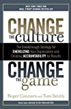 img - for Change the Culture, Change the Game by Connors, Roger, Smith, Tom. (Portfolio Trade,2012) [Paperback] Reprint Edition book / textbook / text book