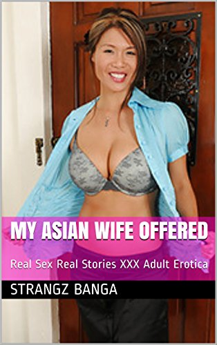 Asian Wife Sex Story