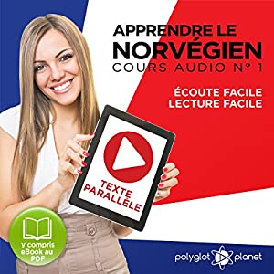 Apprendre le Norvégien - Texte Parallèle Cours Audio, No 1 [Learn Norwegian - Parallel Text Audio Course, No. 1] | Livre audio
