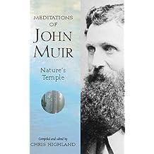Meditations of John Muir:  Nature's Temple