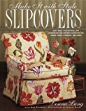 Slipcovers, Donna Lang and Judy Petersen, 0517882418