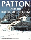 Patton and the Battle of the Bulge, Michael Green and Gladys Green, 0760306524