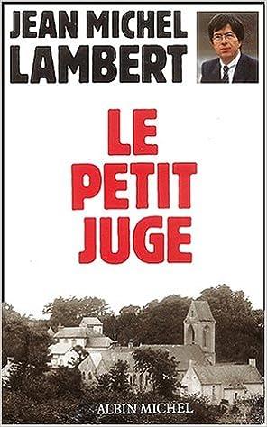 Lire Le petit juge pdf, epub ebook