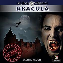 Mythos und Wahrheit: Dracula