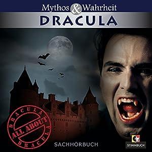 Mythos und Wahrheit: Dracula Hörbuch