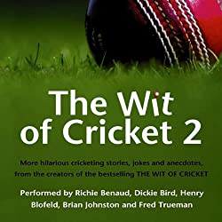 The Wit of Cricket 2