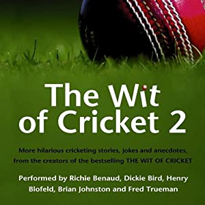The Wit of Cricket 2 Audiobook