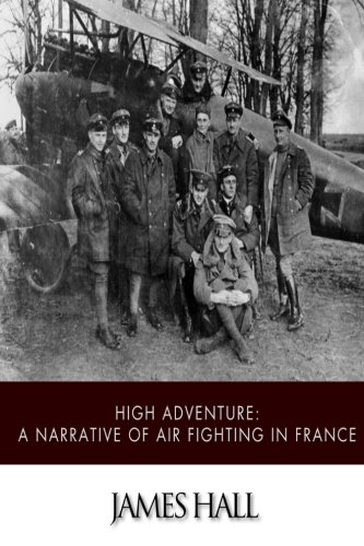 high-adventure-a-narrative-of-air-fighting-in-france