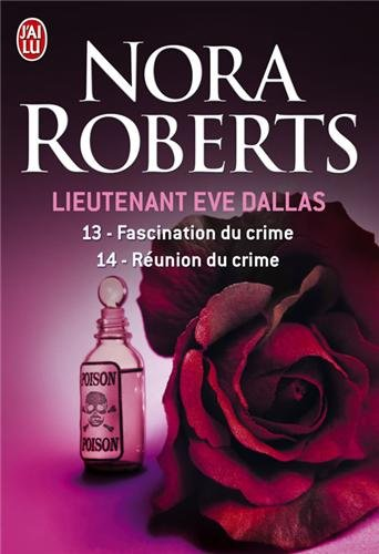 J. D. Robb - In Death Series: Books 13-14: Seduction in Death, Reunion in Death - Book  of the In Death