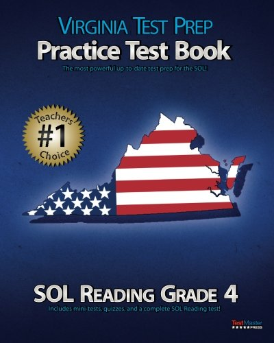 VIRGINIA TEST PREP Practice Test Book SOL Reading Grade 4