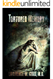 Tortured Memory (Brier Hospital Series Book 4)