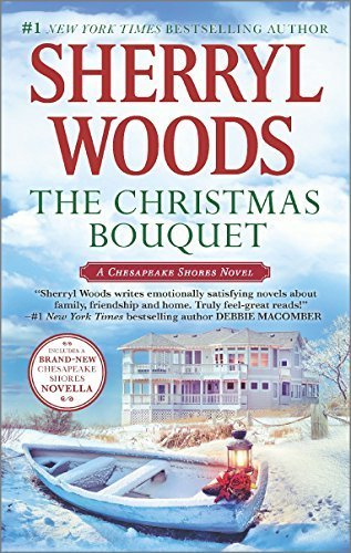 The Christmas Bouquet: Bayside Retreat (Chesapeake Shores Novels) by Sherryl Woods (2015-10-27) (Christmas Bayside)