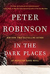 In the Dark Places: An Inspector Banks Novel (Inspector Banks series Book 22)