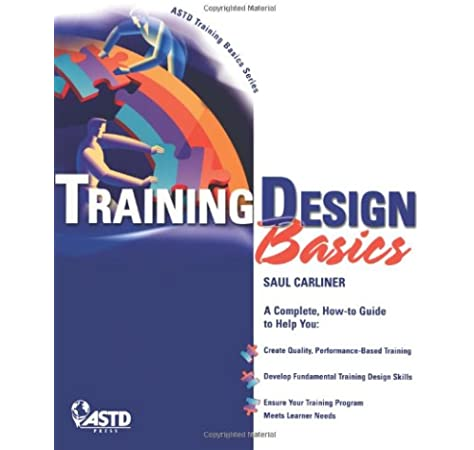 Training Design Basics Carliner Saul 9781562863487 Amazon Com Books
